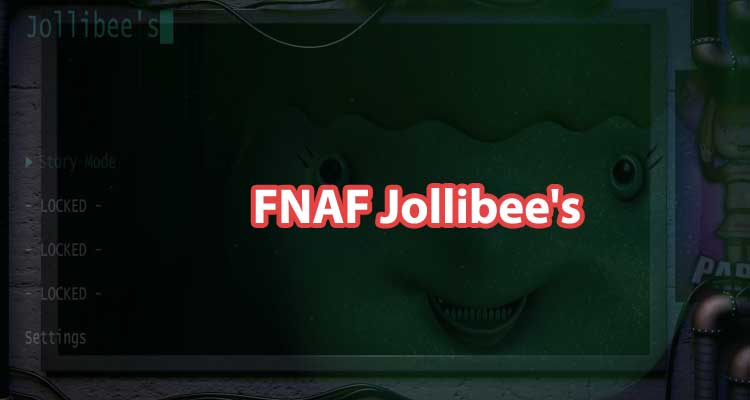 FNAF Jollibee's – Horror survival video game