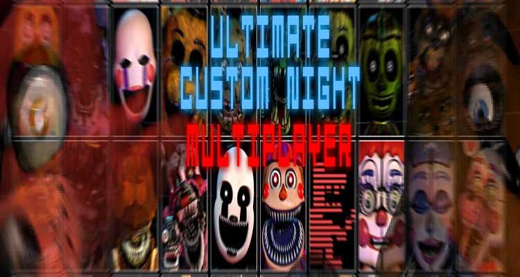 FNaF Ultimate Custom Night: Multiplay