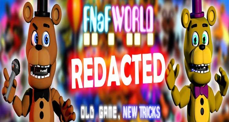 FNaF World Redacted