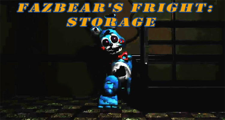 Fazbear's Fright: Storage Free Download
