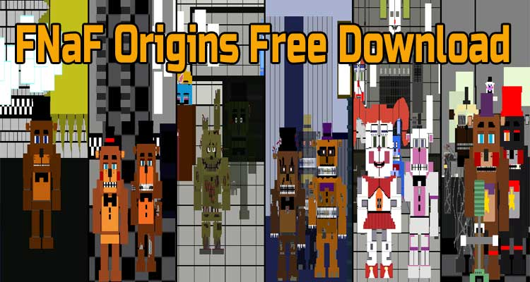 FNaF Origins Free Download