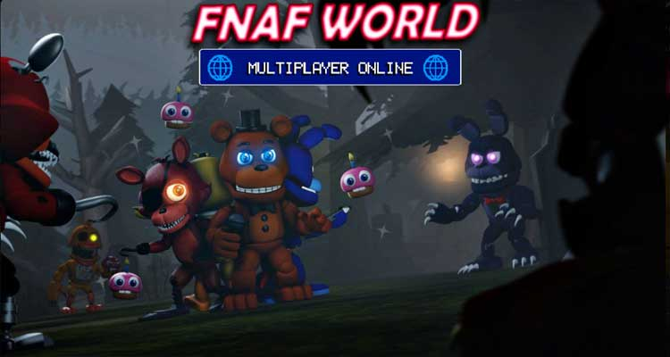 FNAF World Multiplayer Online
