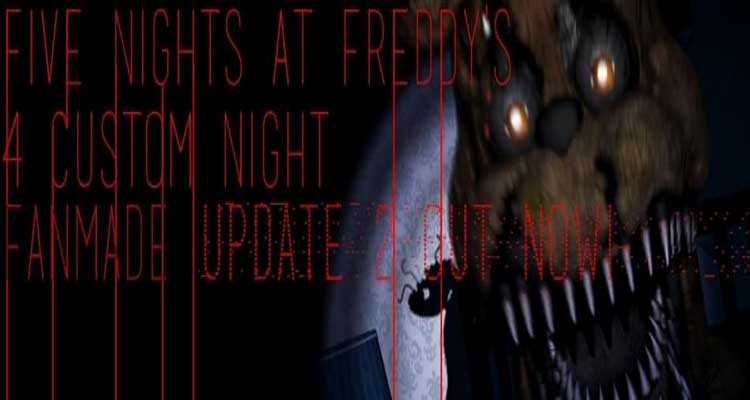 Five Nights at Freddy's 4 Custom Night UPDATE 2 Free Download
