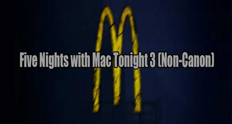 Five Nights with Mac Tonight 3 Free Download