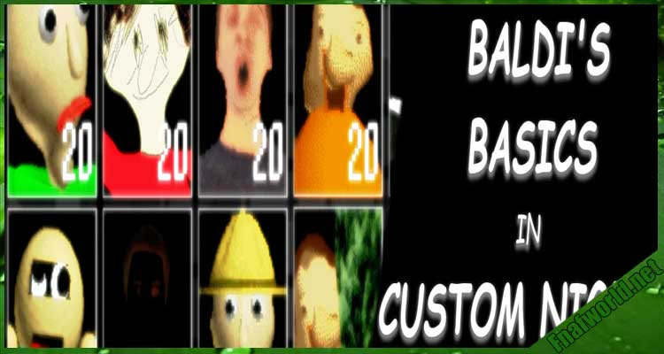 Baldi's Basics in Custom Night Free Download