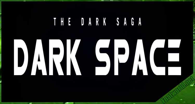 Five Nights At Freddy`s DARK SPACE