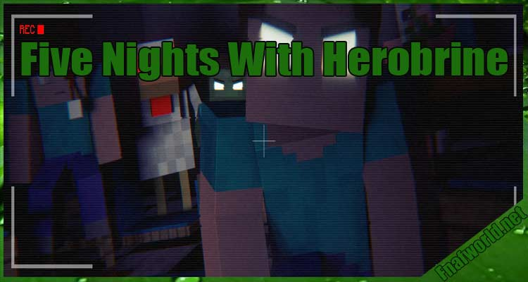 Five Nights With Herobrine Free Download