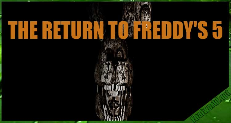 THE RETURN TO FREDDY'S 5 (REVIVAL) Free Download