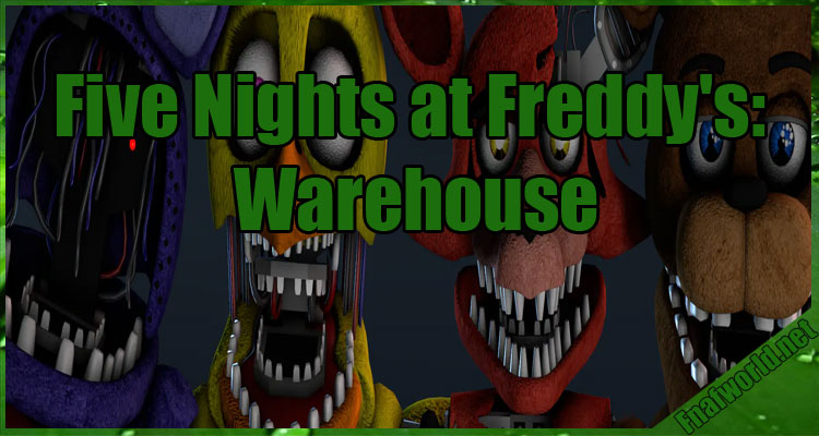 Five Nights at Freddy's: Warehouse Free Download