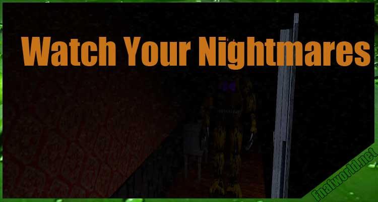 Watch Your Nightmares