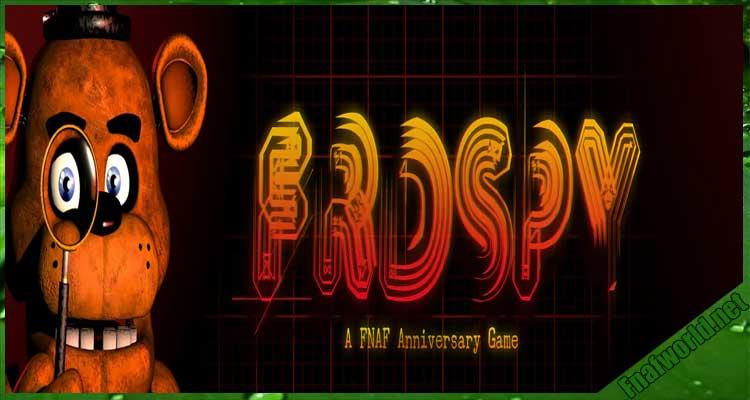 FRDSPY - A FNAF Anniversary Game!