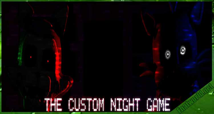 The Custom Night Game Free Download