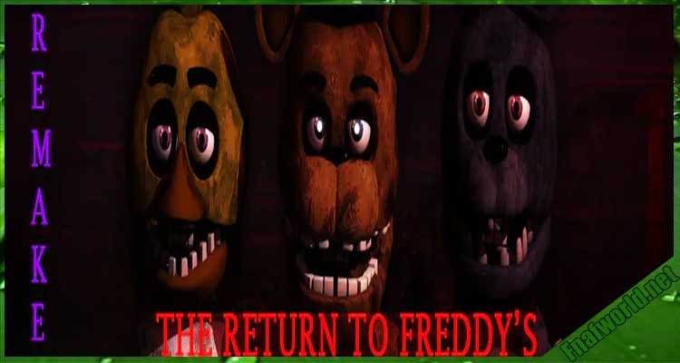 The Return of Freddy's 1 Remake (OFFICIAL)