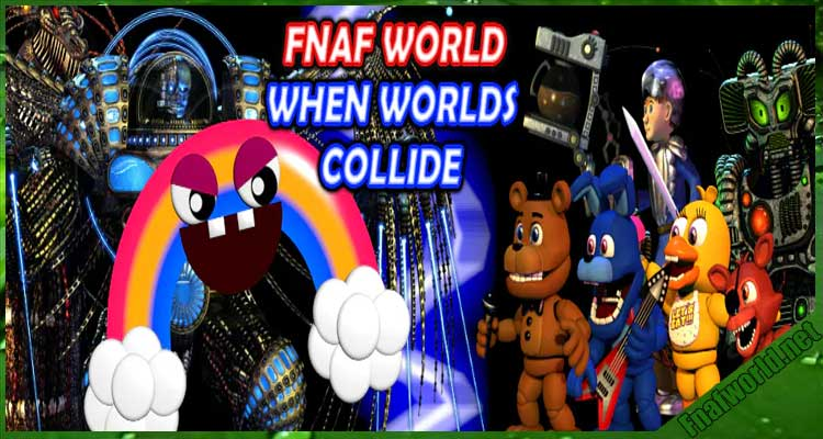 FNAF World: When Worlds Collide MV Edition Free Download