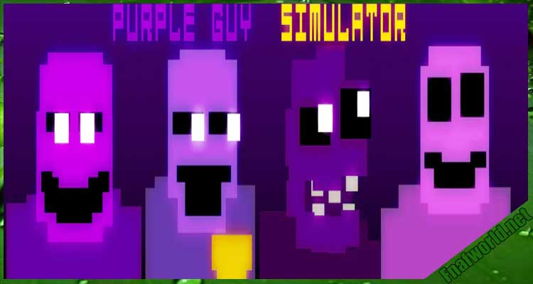 Purple Guy Simulator