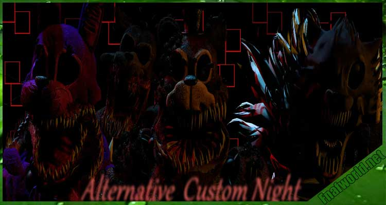 Alternative Ultimate Custom Night