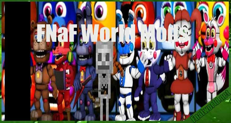 FNaF World Mods (Official) Free Download
